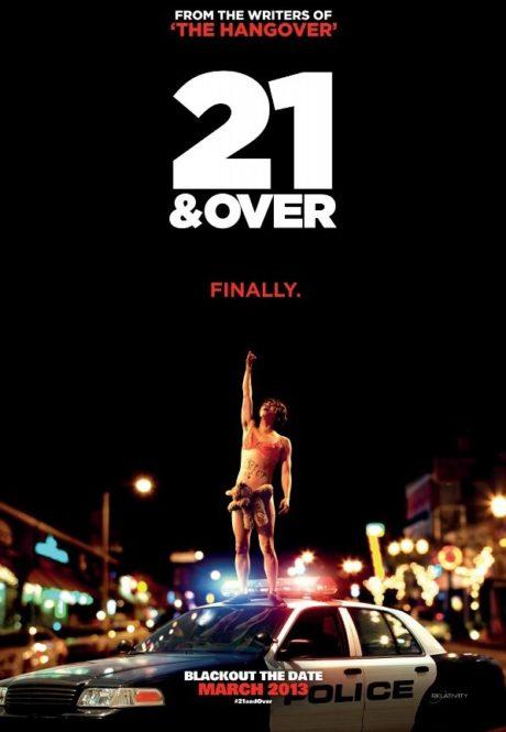 21 & Over / От 21 нагоре (2013)