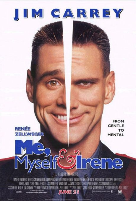 Me, Myself & Irene / Аз, моя милост и Айрин (2000)