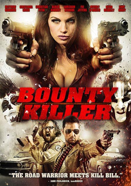 Bounty Killer / Наемна убийца (2013)