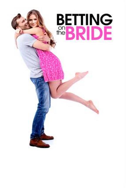 Betting on the Bride / Булка на прицел (2017)