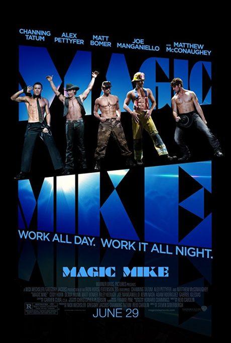 Magic Mike I / Професия : Стриптийзьор 1 (2012)