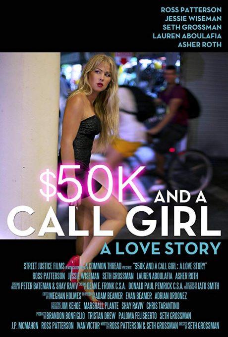 50K$ and a Call Girl : A Love Story / 50 бона и момиче на повикване : Любовна история (2014)